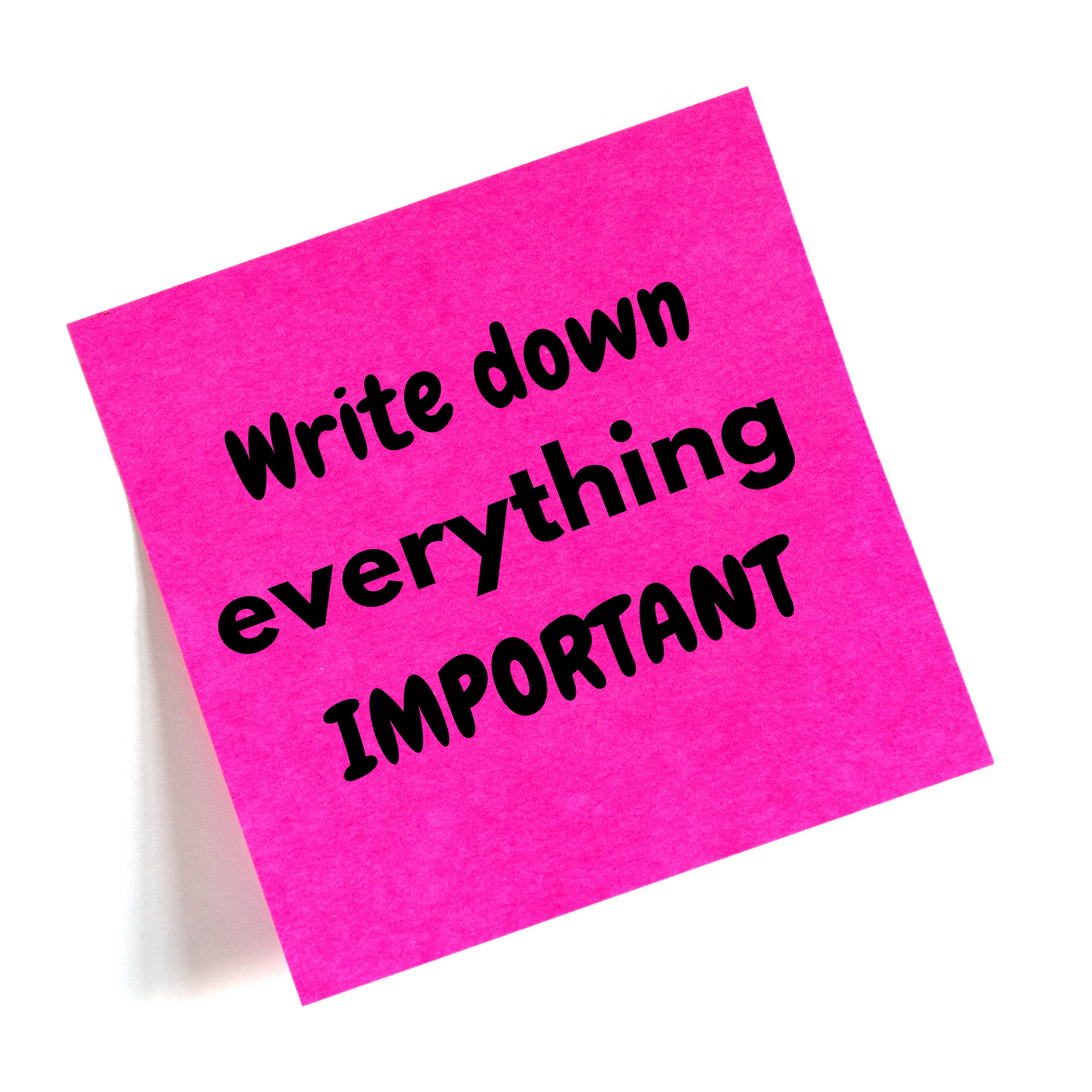 Write the important things