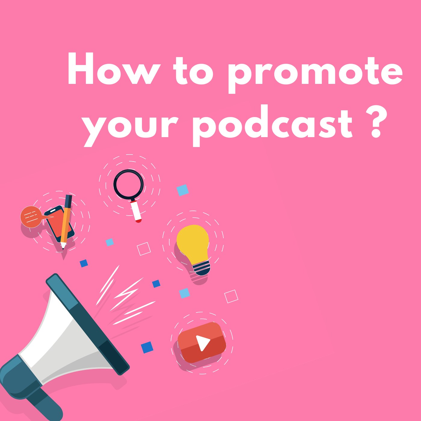 How to promote your podcast?