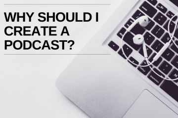 why create a podcast