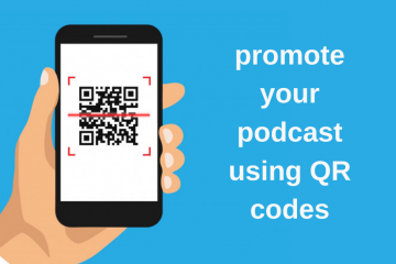Promote your podcast using QR codes