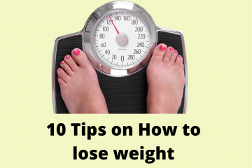 10 Tips on How to lose weight