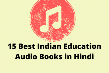 15 Best Indian Education Audio Books in Hindi