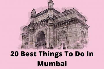20 Best Things To Do In Mumbai