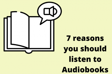 7 reasons you should listen to Audiobooks