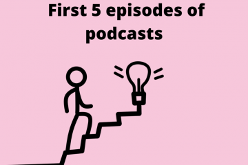 First 5 episodes of podcasts