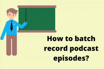 How to batch record podcast episodes ?