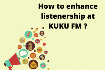 How to enhance listenership at KUKU FM