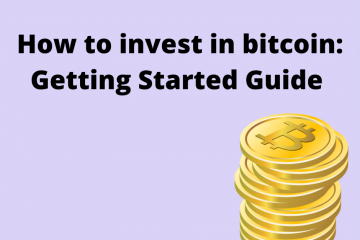 How to invest in bitcoin: Getting Started Guide