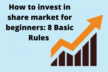 How to invest in share market for beginners: 8 Basic Rules for Beginners