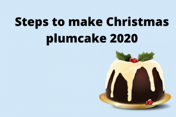 How to make Christmas plum cake 2020?