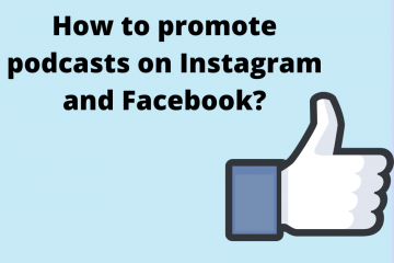How to promote podcast from Instagram and Facebook?