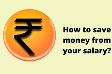 How to save money from your salary?