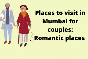 Places to visit in Mumbai for couples: Romantic places