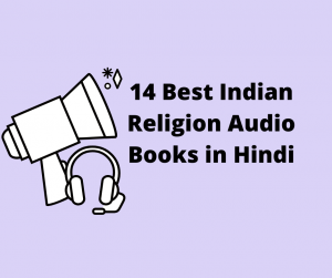 14 Best Indian Religion Audio Books in Hindi