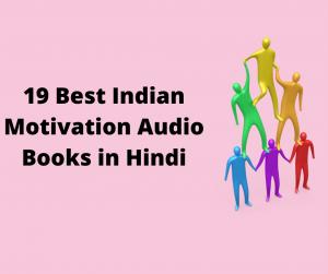 19 Best Indian Motivation AudioBooks in Hindi