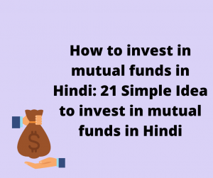 how to invest in mutual funds in hindi