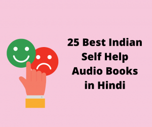 25 Best Indian Self Help Audio Books