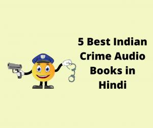 5 Best Indian Crime Audio Books